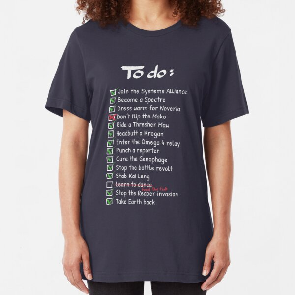 Commander Shepards To-Do List Slim Fit T-Shirt