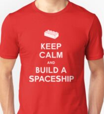 Keep Calm and Build a Spaceship Unisex T-Shirt