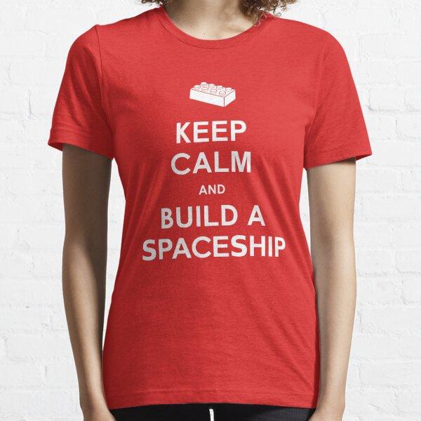 Keep Calm and Build a Spaceship Essential T-Shirt