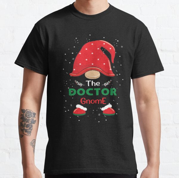 The Doctor Gnome, Family Matching Christmas 2020 Funny And Unique Gift Classic T-Shirt