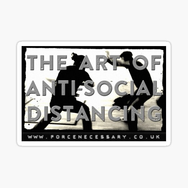 The Art Of Anti - Social Distancing Sticker