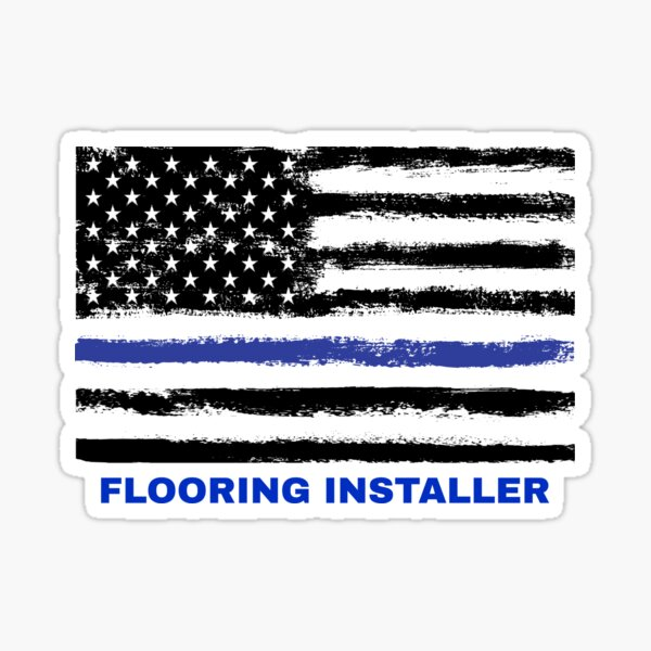 FLOORING INSTALLER. Pround American Sticker