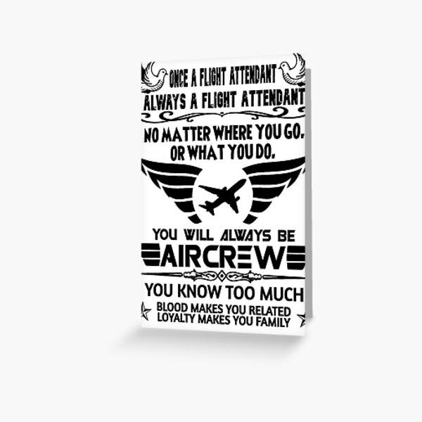 Once a flight attendant always a flight attendant Greeting Card