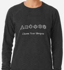 Choose Your Weapon Lightweight Sweatshirt