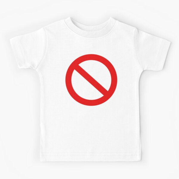 No Sign Stop Forbidden censorship red symbol circle with crossed line HD High Quality Kids T-Shirt
