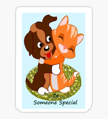 To some one special  (5337 Views) Sticker
