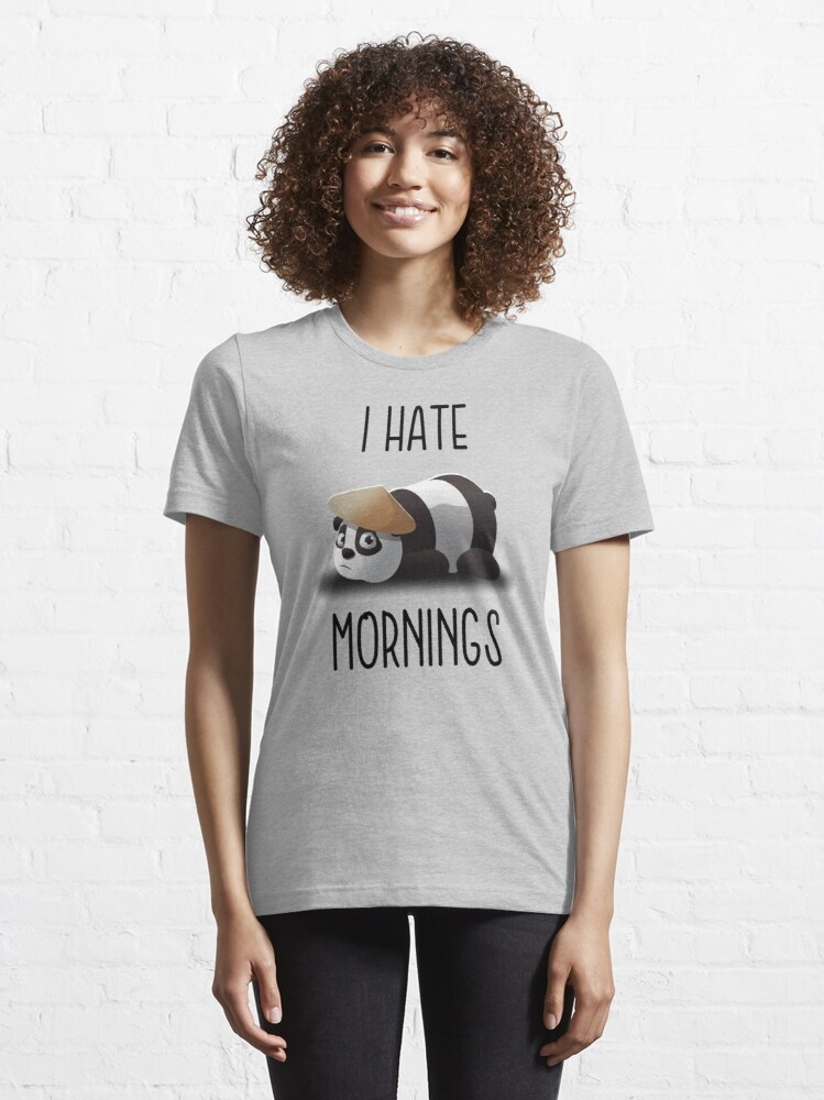 Alternate view of I hate mornings by mickydee.com Essential T-Shirt