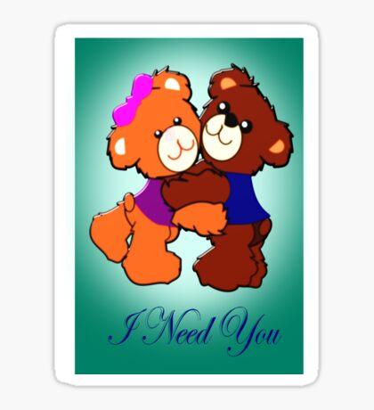 I Need You  (3861 Views) Sticker