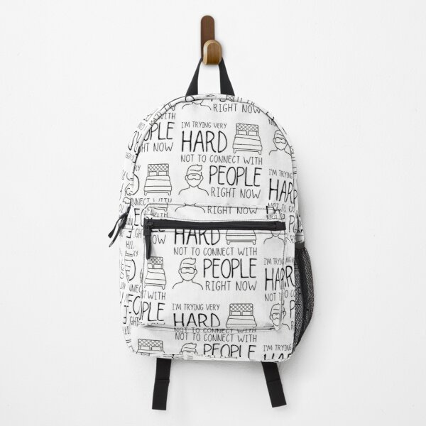 Trying Not to Connect with People - David Rose Backpack