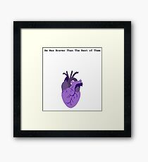 He Was Braver than the Rest of Them Framed Print