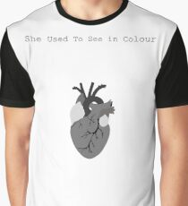 She used to see in colour Graphic T-Shirt