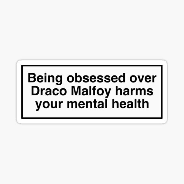 draco malfoy nuit à votre santé mentale Sticker