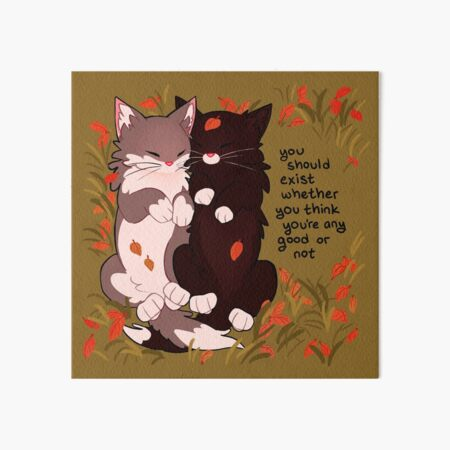 """""""you should exist whether you think you're any good or not"""" Snuggly Fall Kittens Art Board Print"""