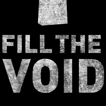 Fill The Void by ScubaSt3v3