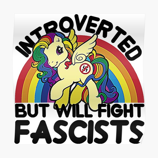introverted but will fight fascists T-Shirt Poster