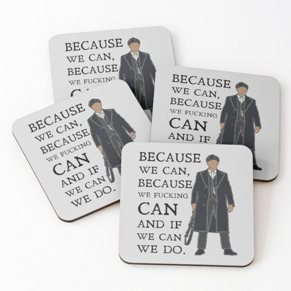 Tommy Shelby - because we can: Peaky Blinders Coasters (Set of 4)