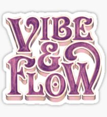 Vibe & Flow Sticker