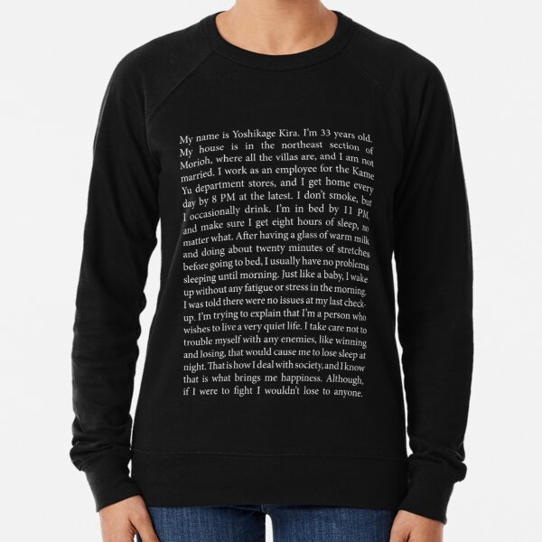 [Mode sombre] Je m'appelle Yoshikage Kira Sweatshirt léger