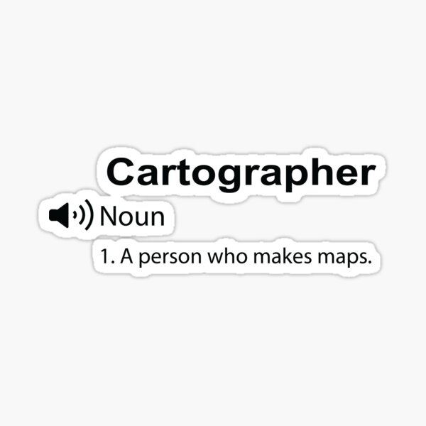 Funny cartographer Definition Gift Sticker