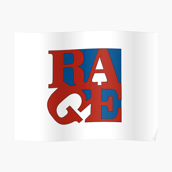 Rage' typographic funny quote saying design T-Shirt Poster