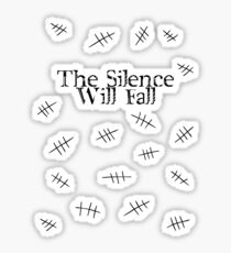 Signs of the silence Sticker