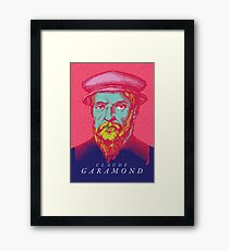 Claude Garamond (type designer of Garamond) Framed Print