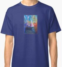Happy Father's Day Bodrum Turquoise Coast Gulet Cruise Classic T-Shirt