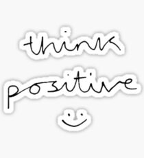 Think Positive (black & white) Sticker