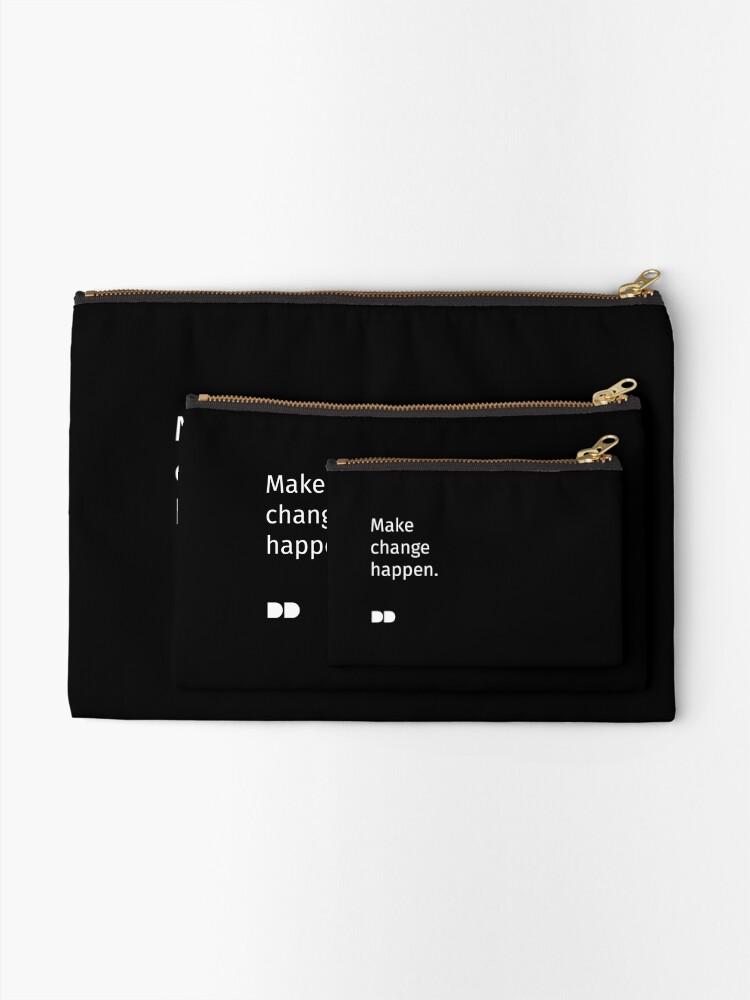 Alternate view of Make Change Happen Zipper Pouch