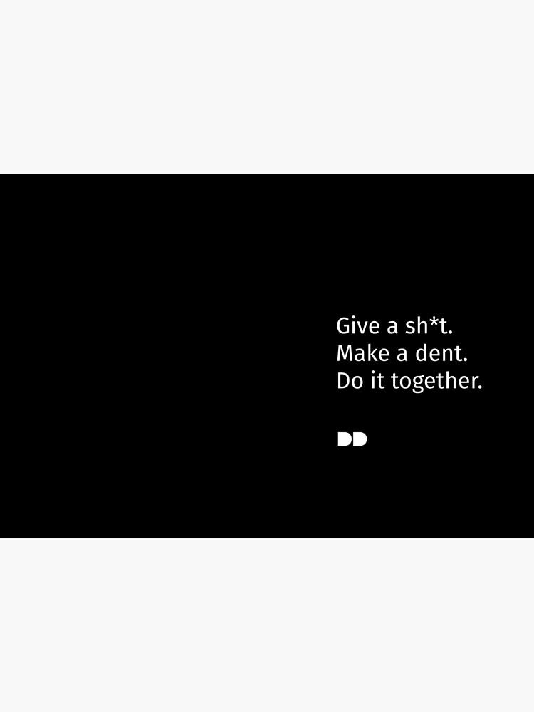 Make a dent by ddfoundation