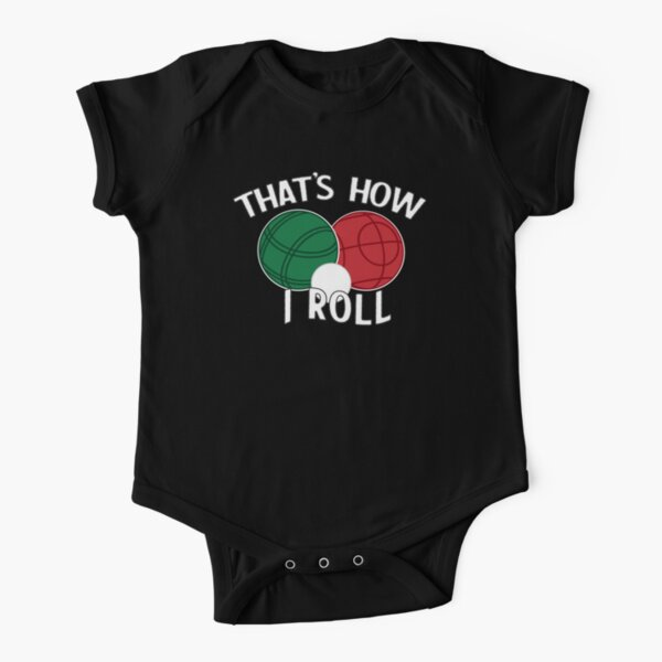 Bocce - That's How I Roll Short Sleeve Baby One-Piece