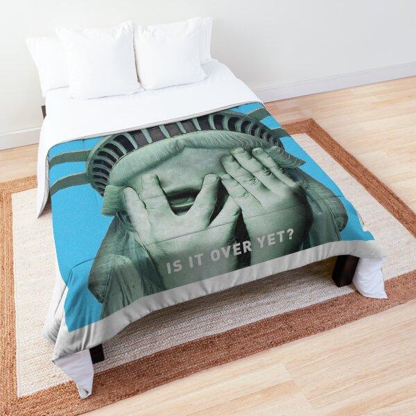 is it over yet? Comforter