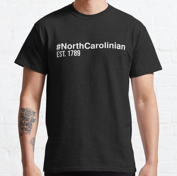Hashtag North Carolinian Est. 1789 Classic T-Shirt