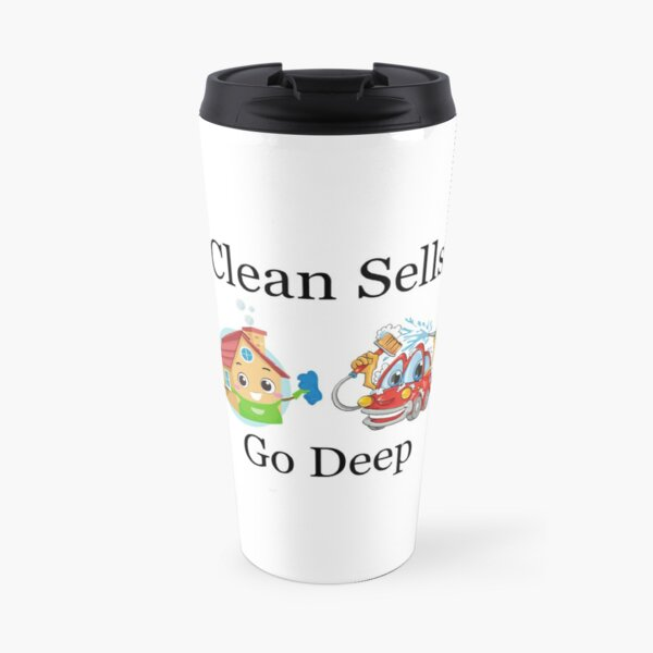 Deep Cleaned Houses And Cars Sell Faster Travel Mug