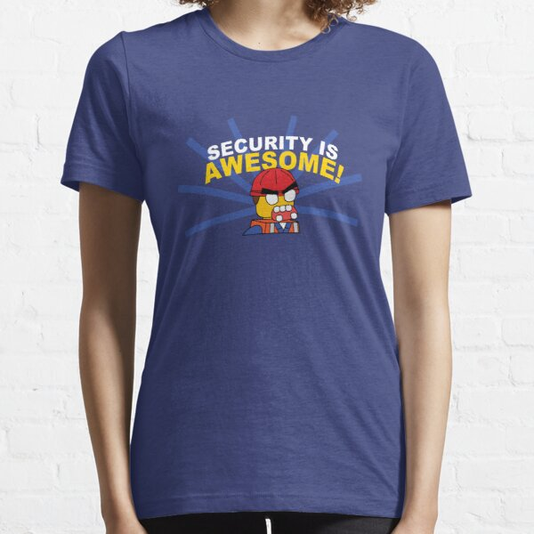 SECURITY IS AWESOME Essential T-Shirt
