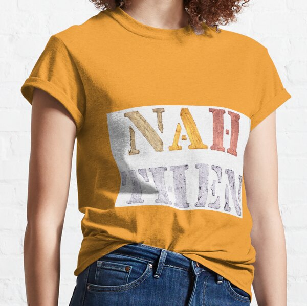 NAH THEN - sparkly version Classic T-Shirt