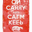 On Carry and Calm Keep (red) by Pekka Nikrus