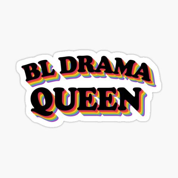 BL Drama Queen Sticker