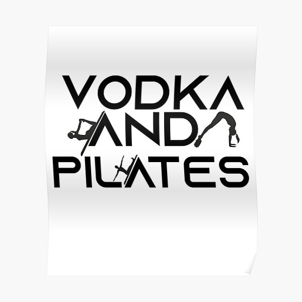 Vodka and Pilates  Funny Workout for Women Poster