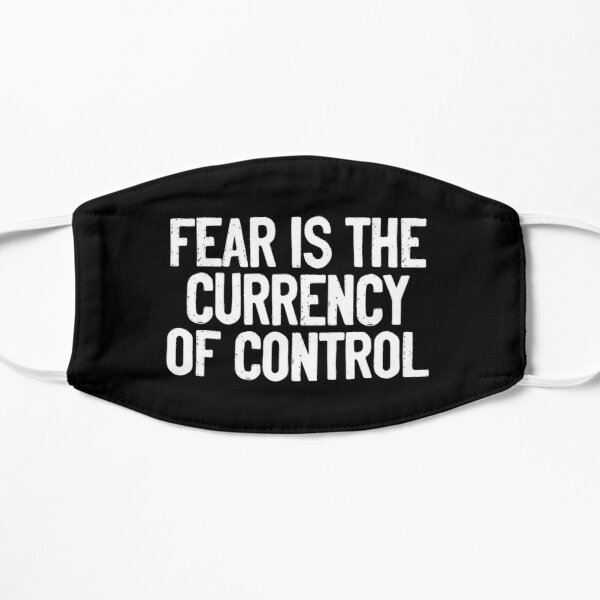 Fear Is The Currency Of Control Censorship Mask