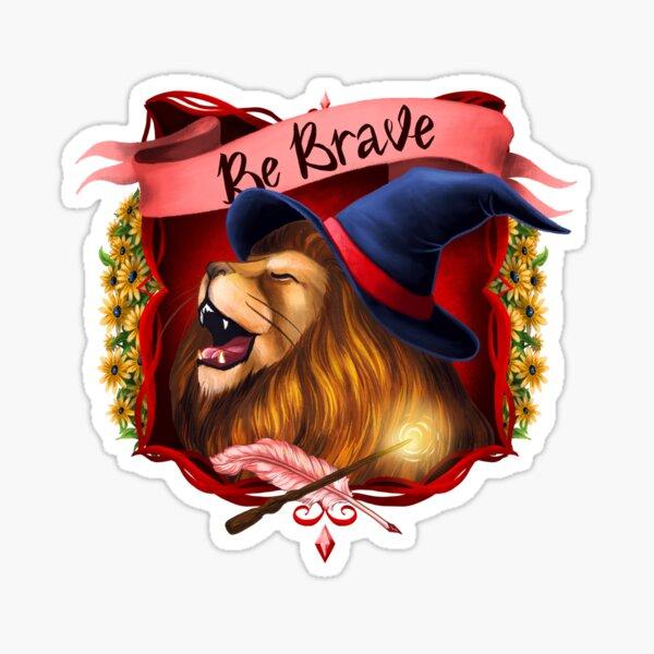 Be a Brave Lion Sticker