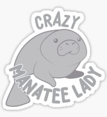 Crazy manatee lady (new circle version) Sticker