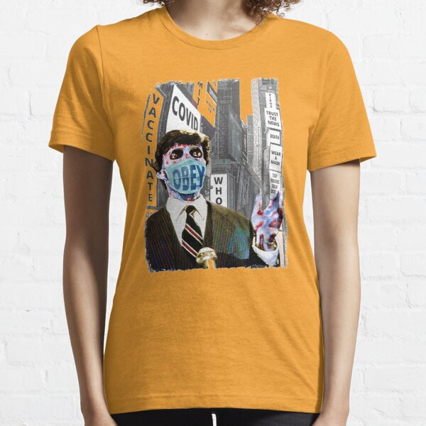 They Live, Obey The Rules, Wear Your Covid Face Mask  Essential T-Shirt