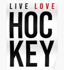 L I V E L O V E HOCKEY Poster