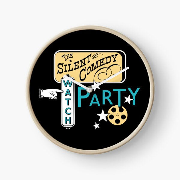 Silent Comedy Watch Party Clock