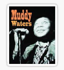 Muddy Waters Sticker