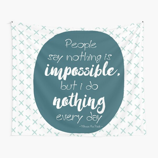 Nothing is impossible Tapestry