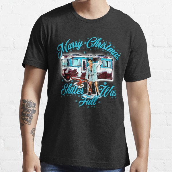 Merry Christmas Shitter Was Full Vintage Essential T-Shirt