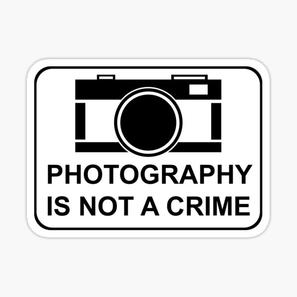 PHOTOGRAPHY IS NOT A CRIME Sticker