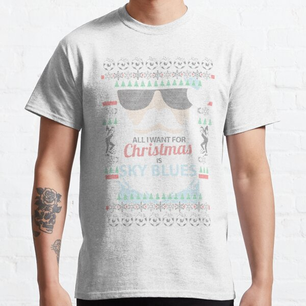 All I want for Christmas is Sky Blues KNIT STYLE Classic T-Shirt